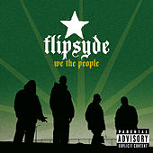 We the People by Flipsyde