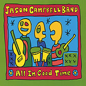 All In Good Time by Jason Campbell