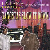 Gangstas Slow It Down de Various Artists