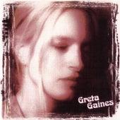 Greta Gaines by Greta Gaines