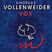 Vox by Andreas Vollenweider