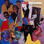 The Collection Volume 1 von Club Nouveau