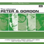 The Ultimate Peter And Gordon von Peter and Gordon