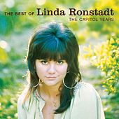 The Best Of Linda Ronstadt - The Capitol Years de Linda Ronstadt