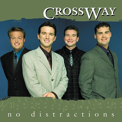 No Distractions by CrossWay
