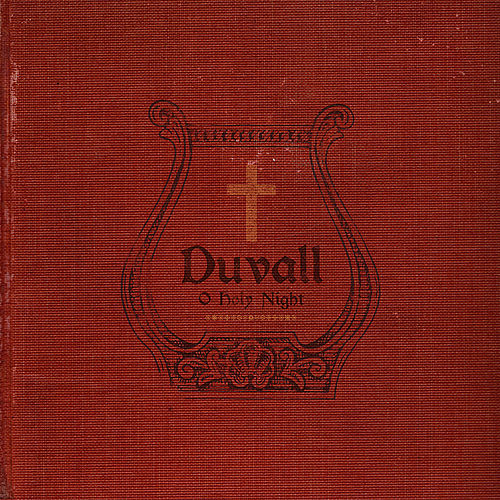 O Holy Night by Duvall