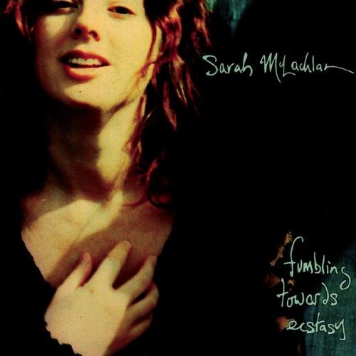 Fumbling Towards Ecstasy by Sarah McLachlan