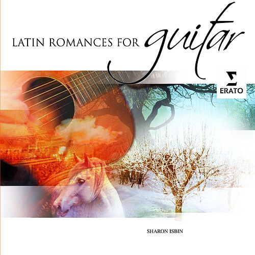 Latin Romances for Guitar by Sharon Isbin