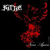 Never Again by Kittie