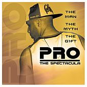 The Man, The Myth, The Gift by PRO
