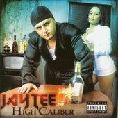 High Caliber by Jay Tee