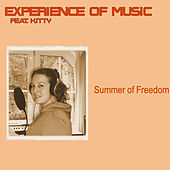 Summer Of Freedom by Experience Of Music