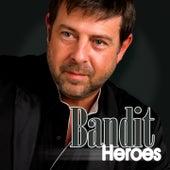 Heroes by Bandit