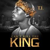 Can't Kill the King von T.I.