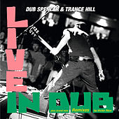 Live in Dub von Dub Spencer