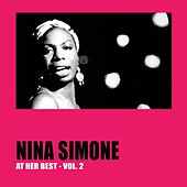 Nina Simone at Her Best, Vol.2 by Nina Simone