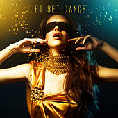 Jet Set Dance by Various Artists