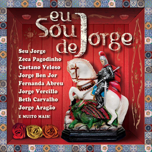 Eu Sou De Jorge de Various Artists