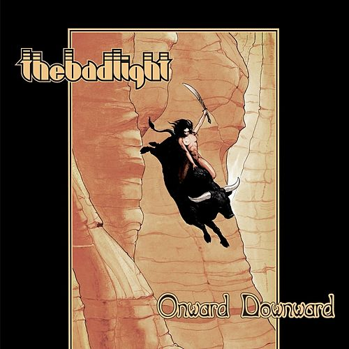Onward Downward by The Bad Light