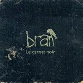 Le carnet noir von Bran