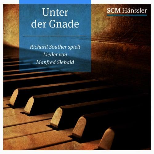 Unter Der Gnade by Richard Souther