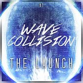 Wave Collision  #1 (The Launch) by Various Artists
