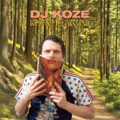 Kosi Comes Around (Deluxe Version) by DJ Koze