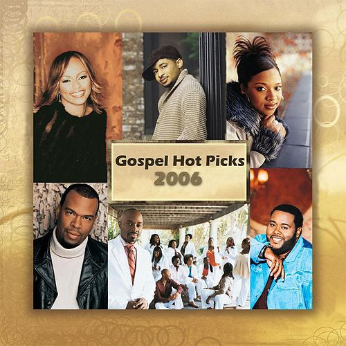 Gospel Hot Picks by Antonio Neal