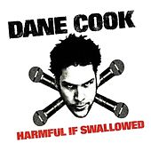 Harmful If Swallowed de Dane Cook