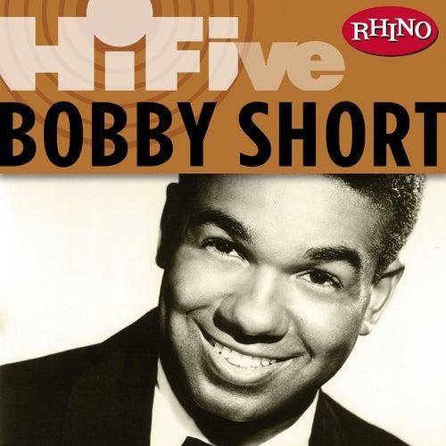 Rhino Hi-Five: Bobby Short by Bobby Short