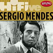 Rhino Hi-Five: Sergio Mendes by Sergio Mendes