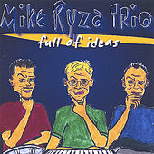 Full Of Ideas by Mike Ryza