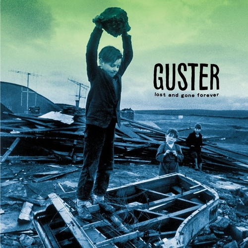 Lost And Gone Forever by Guster