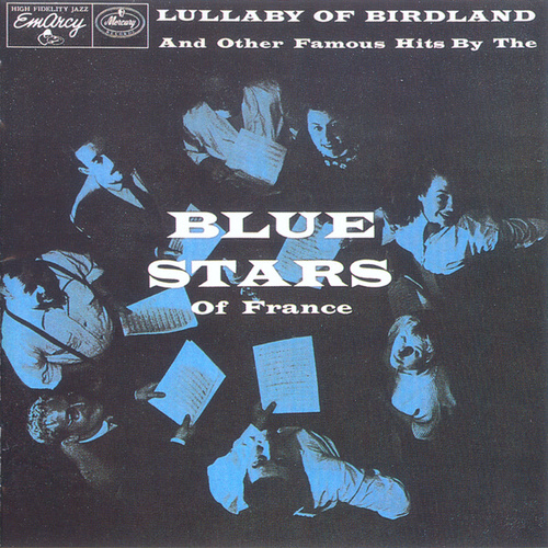 Lullaby Of Birdland by Les Blue Stars