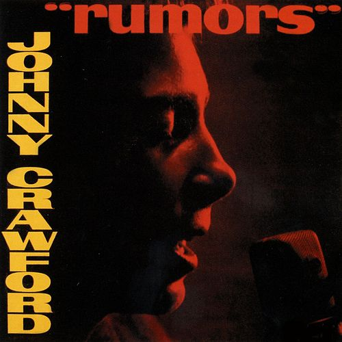 Rumors by Johnny Crawford