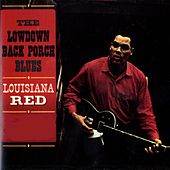 The Lowdown Back Porch Blues by Louisiana Red