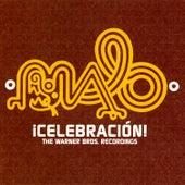 Celebracion: The Warner Bros. Recordings de Malo