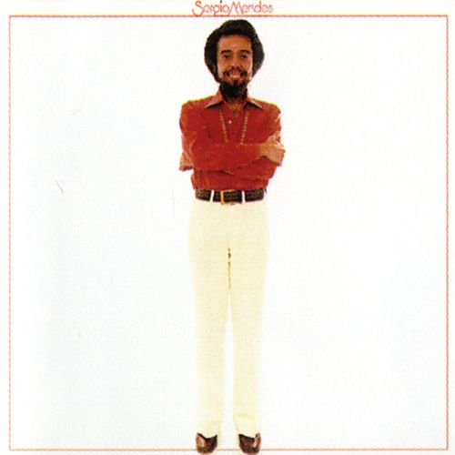 Sergio Mendes by Sergio Mendes
