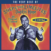 Daddy's Home: The Very Best Of Shep & The Limelites de Shep and the Limelites