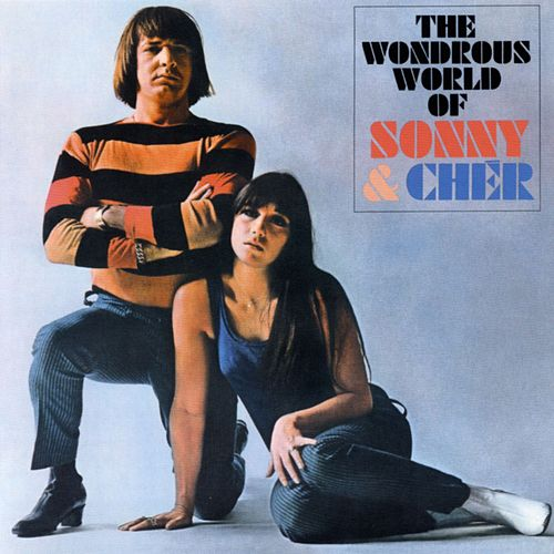 The Wonderous World Of Sonny & Cher by Sonny and Cher