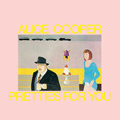 Pretties For You de Alice Cooper