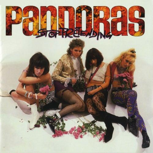 Stop Pretending by The Pandoras