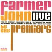 Farmer John Live by The Premiers