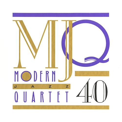 MJQ: 40 Years [Box Set] by Modern Jazz Quartet