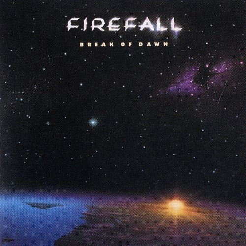 Break Of Dawn by Firefall