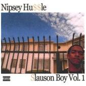 Slauson Boy Vol.1 di Nipsey Hussle