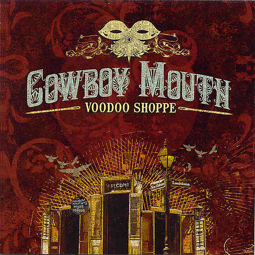Voodoo Shoppe by Cowboy Mouth