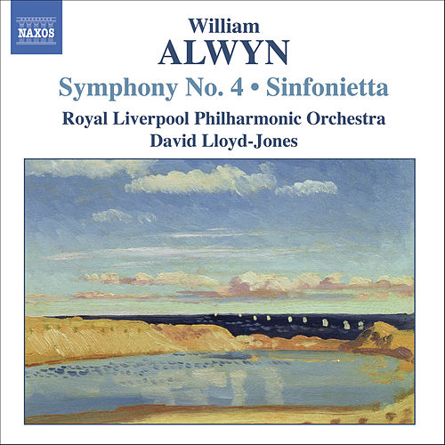 Alwyn: Symphonies Nos. 2 & 5, Sinfonietta For String Orchestra by Royal Philharmonic Orchestra
