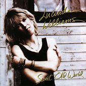 Sweet Old World by Lucinda Williams