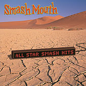 All Star Smash Hits von Smash Mouth